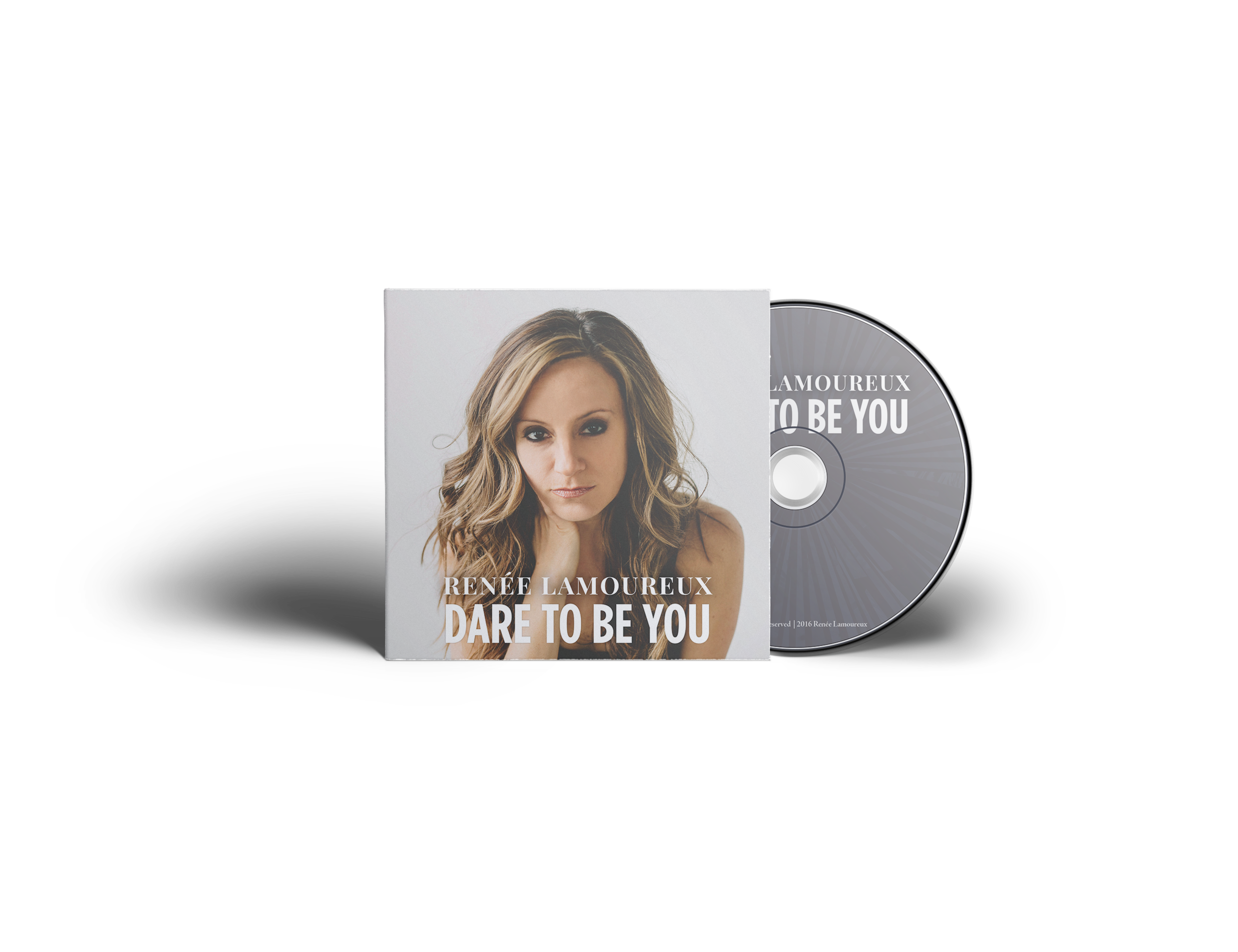Renee Lamoureux – Dare To Be You