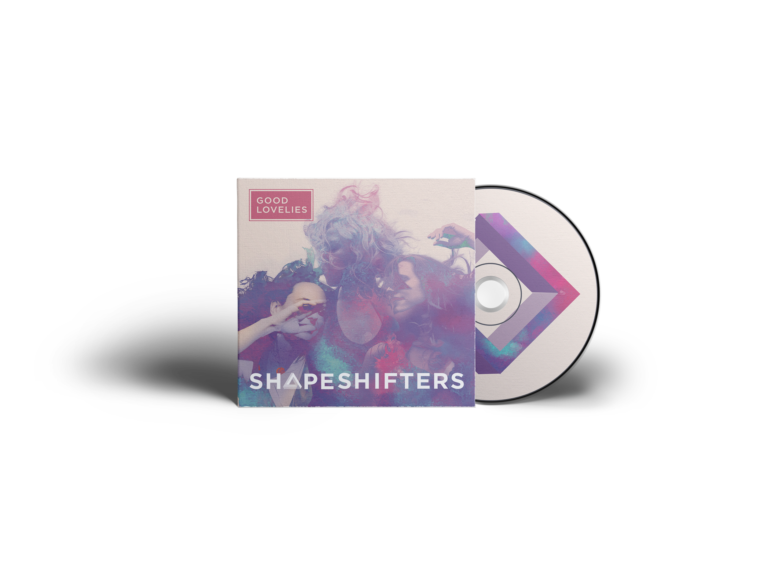 Shapeshifters – Good Lovelies