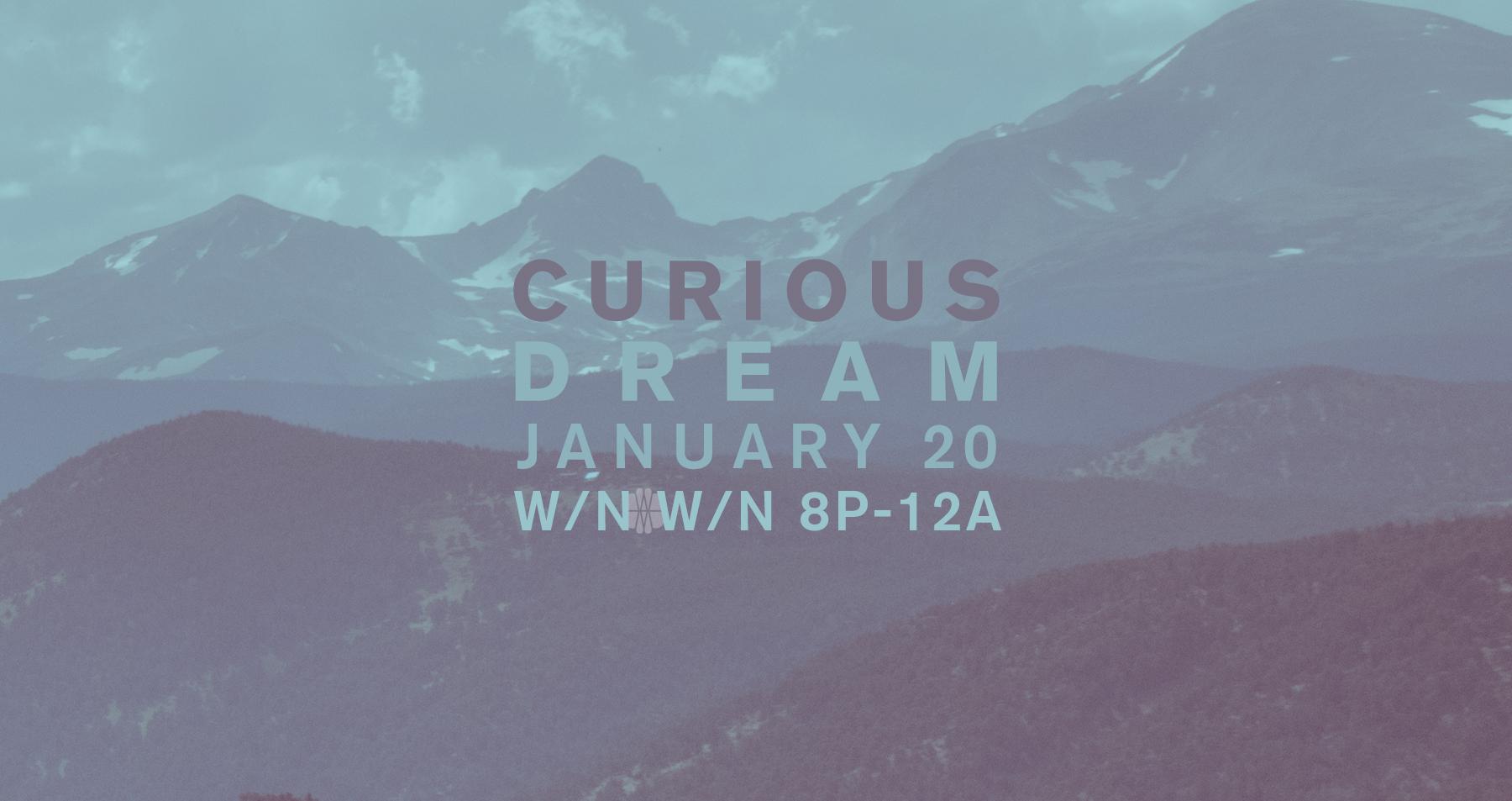CuriousDream_JAN20_2019.jpg