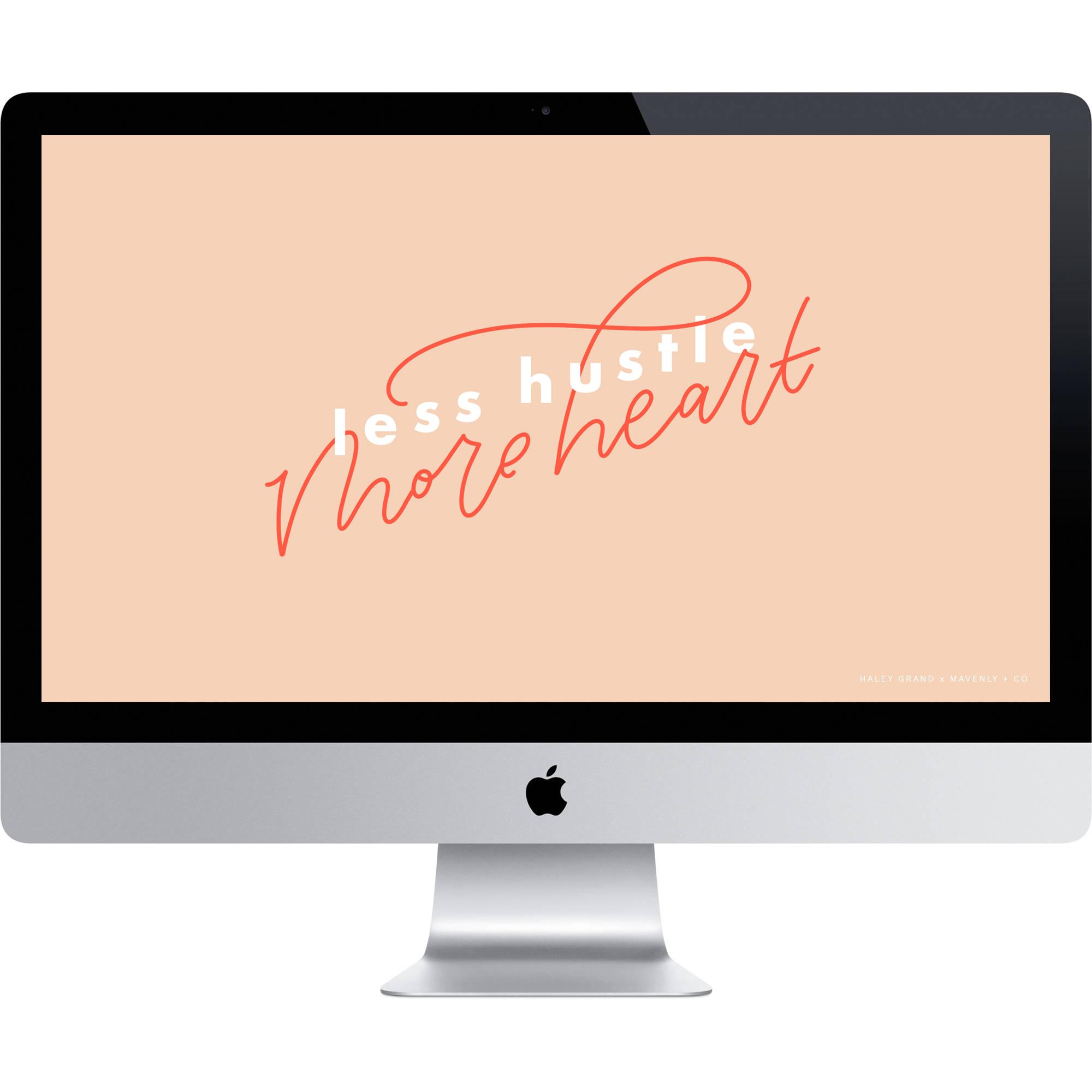 Less Hustle More Heart Wallpaper Download.jpg