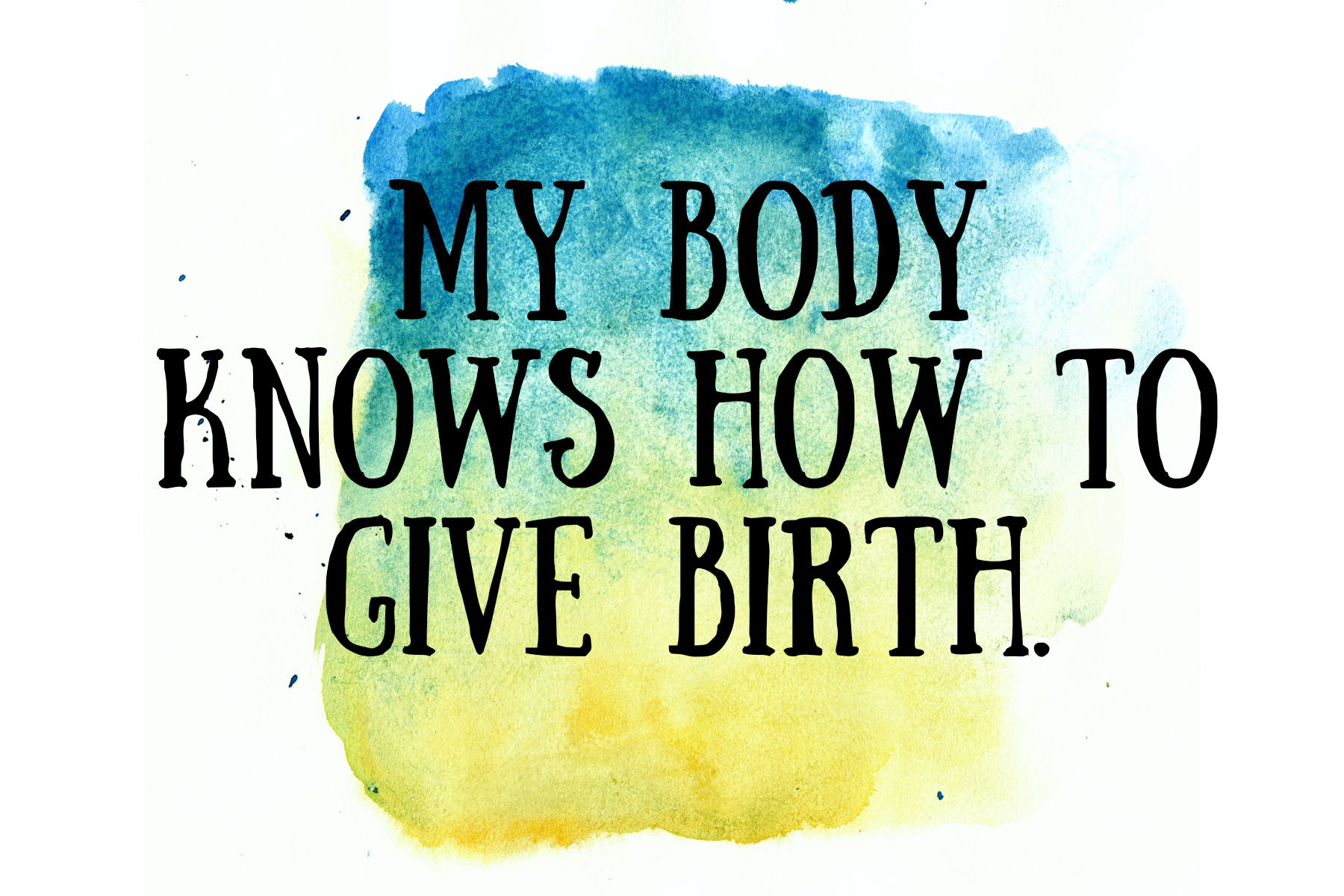 Mobie Photo - Free Birth Affirmation Printable