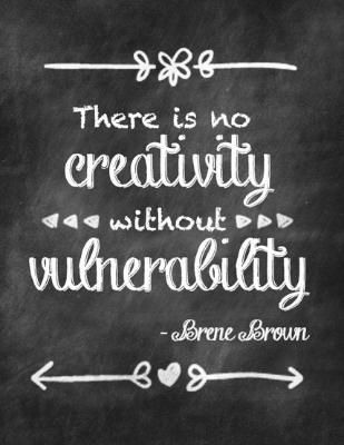 Vulnerability - Brene Brown