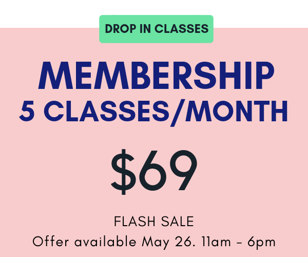 Membership auto-renews each month. Valid for    Drop In Classes    only. No extensions, credits or refunds. Non transferable. Cancellation requires 30 day notice.