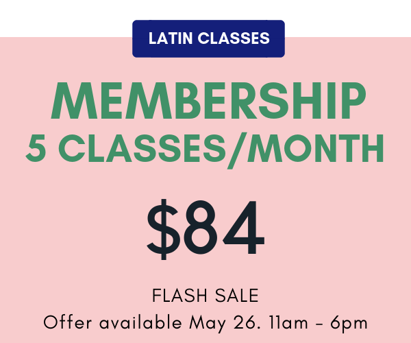 Membership auto-renews each month. Valid for    Latin Classes    only. No extensions, credits or refunds. Non transferable. Cancellation requires 30 day notice.