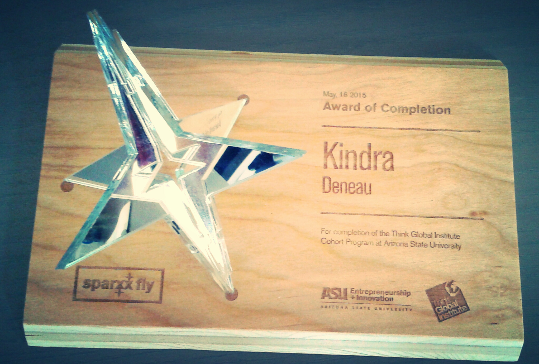 On May 16, 2015 Kindra Deneau was honored at Sparxx Fly, an Entrepreneurship + Innovation Event hosted by Arizona State University.  More details can be found  here .  Congratulations, Kindra!