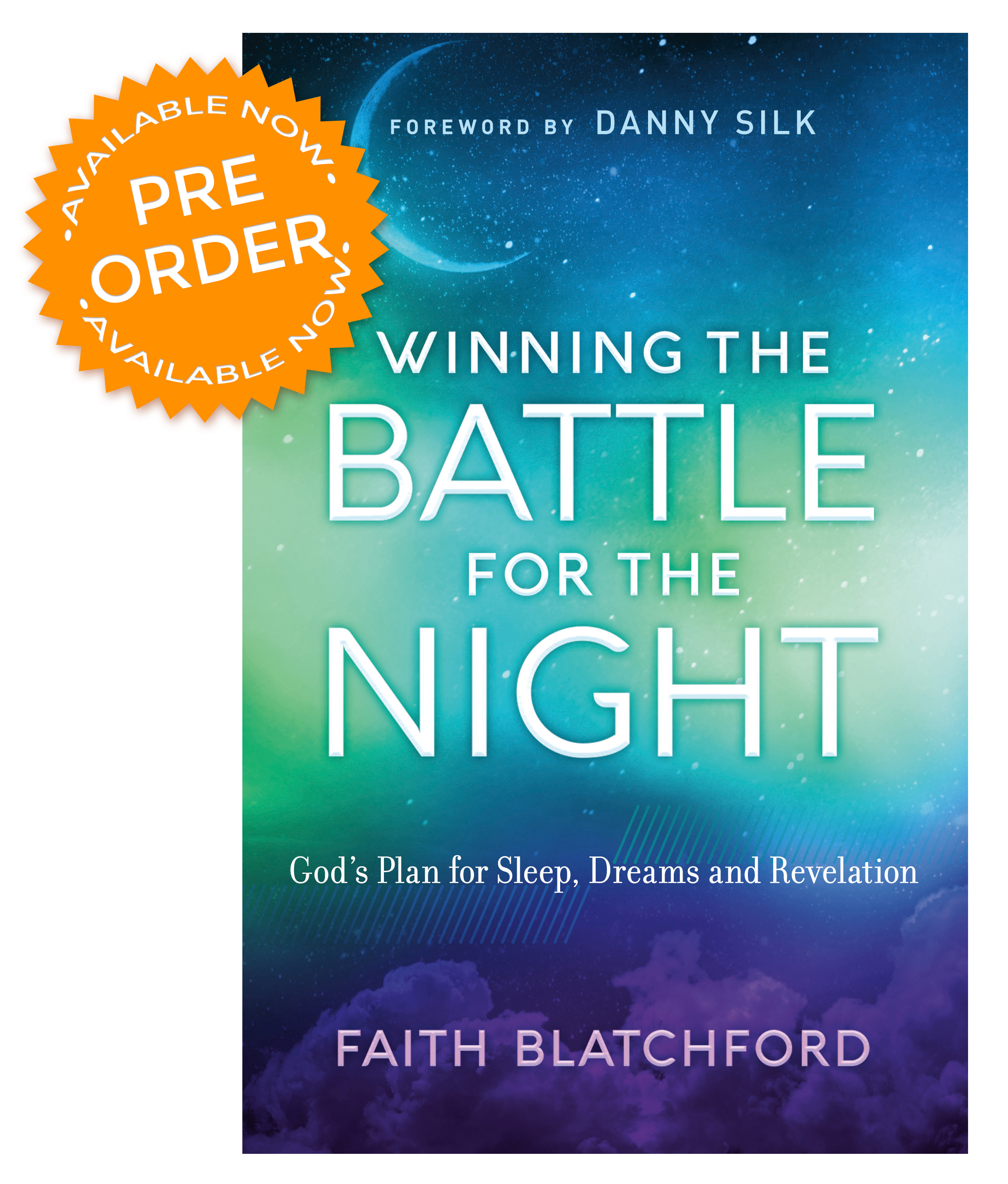 Faith Blatchford Chosen Books Winning the Battle for the Night