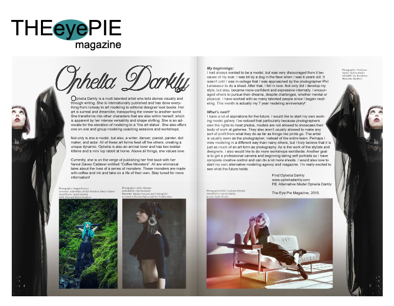 The Eye Pie Magazine  Model: Ophelia Darkly  Photography: Visioluxus