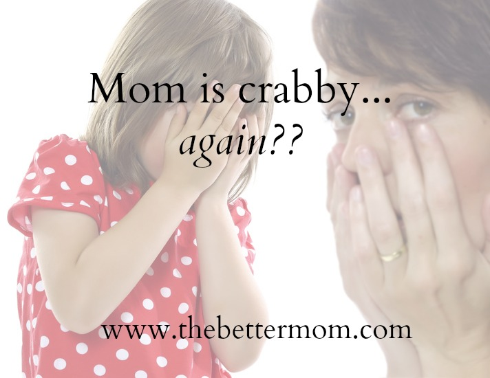 Mom is Crabby... again?