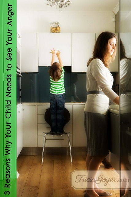 3 Reasons Why Your Child Needs to See Your Anger