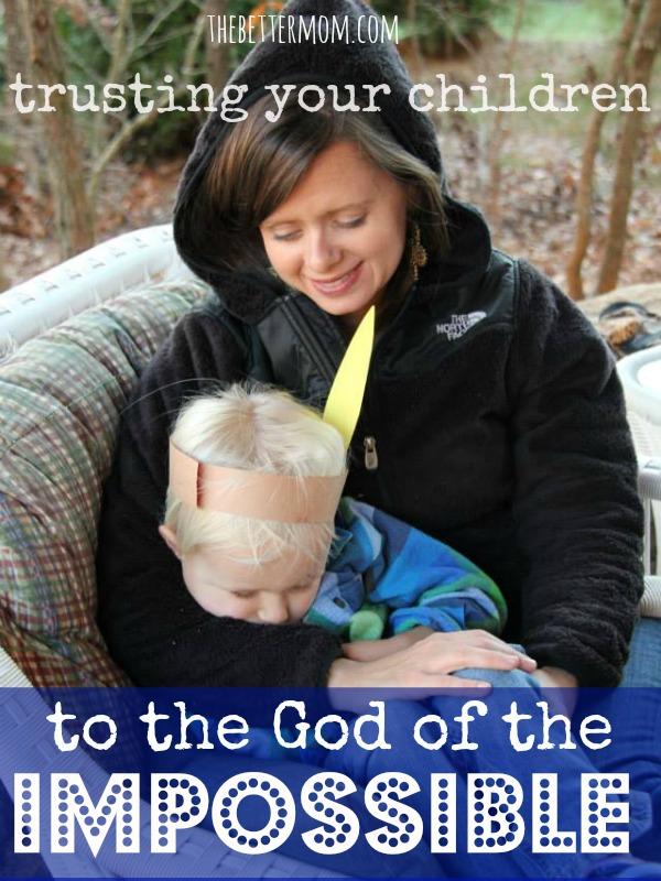 Entrusting Your Children To God