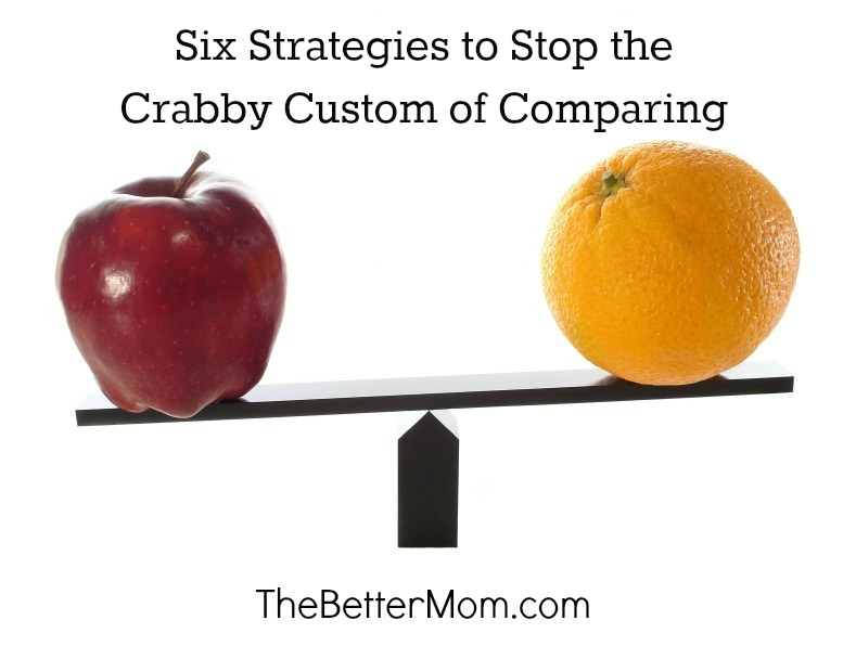 Stop the Crabby Custom of Comparing