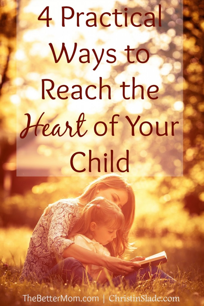 4-Practical-Ways-to-Reach-the-Heart-of-Your-Child-682x1024.jpg