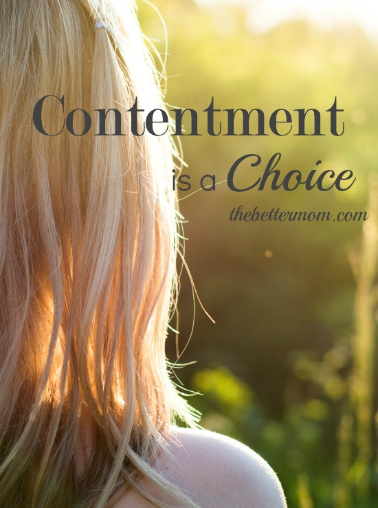 Contentment is a Choice