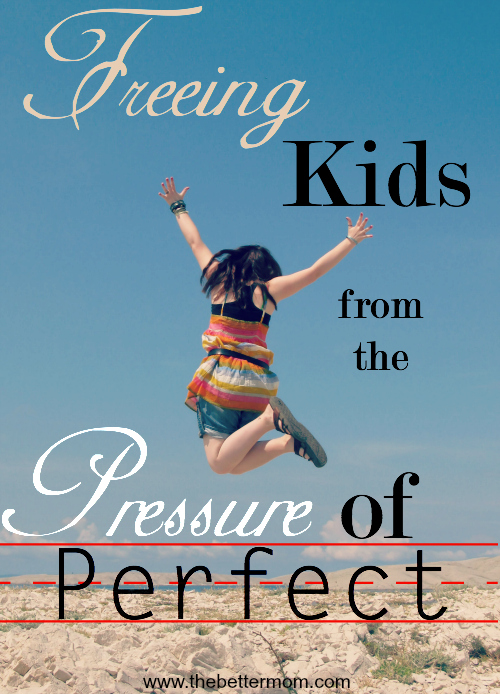 Are perfectionists living under your roof? The pressure to live a life that is Pinterest perfect doesn't only affect moms, our children can feel the burden to be perfect and polished all the time too! Here are five key ways to reach their hearts, and help them try new things- even if the results are less than stellar.