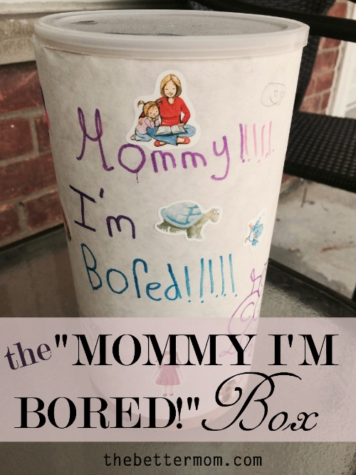 the Mommy I'm Bored Box.jpg