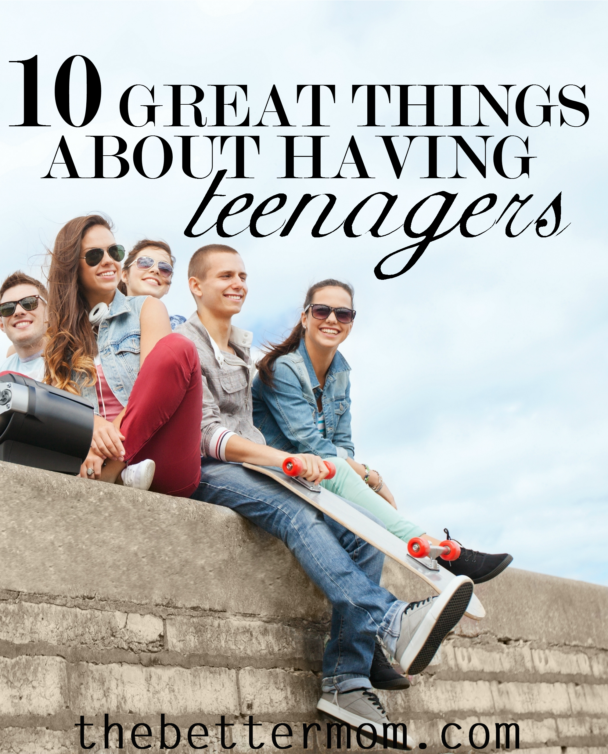 Nervous about what may lie ahead in the teen years? Whether you already have a teen or are preparing for one, here are 10 blessings of this season to enjoy and encourage you!!