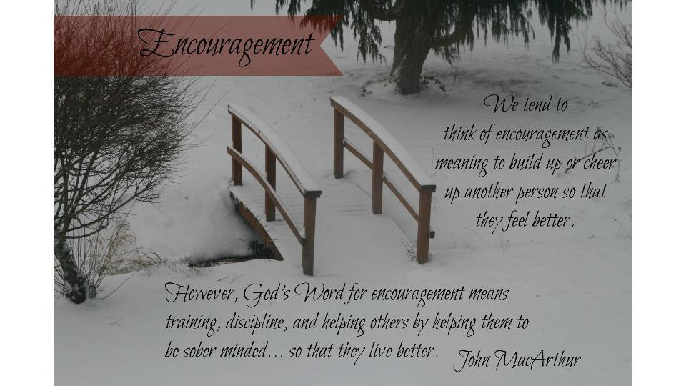 BiblicalDefof Encouragement