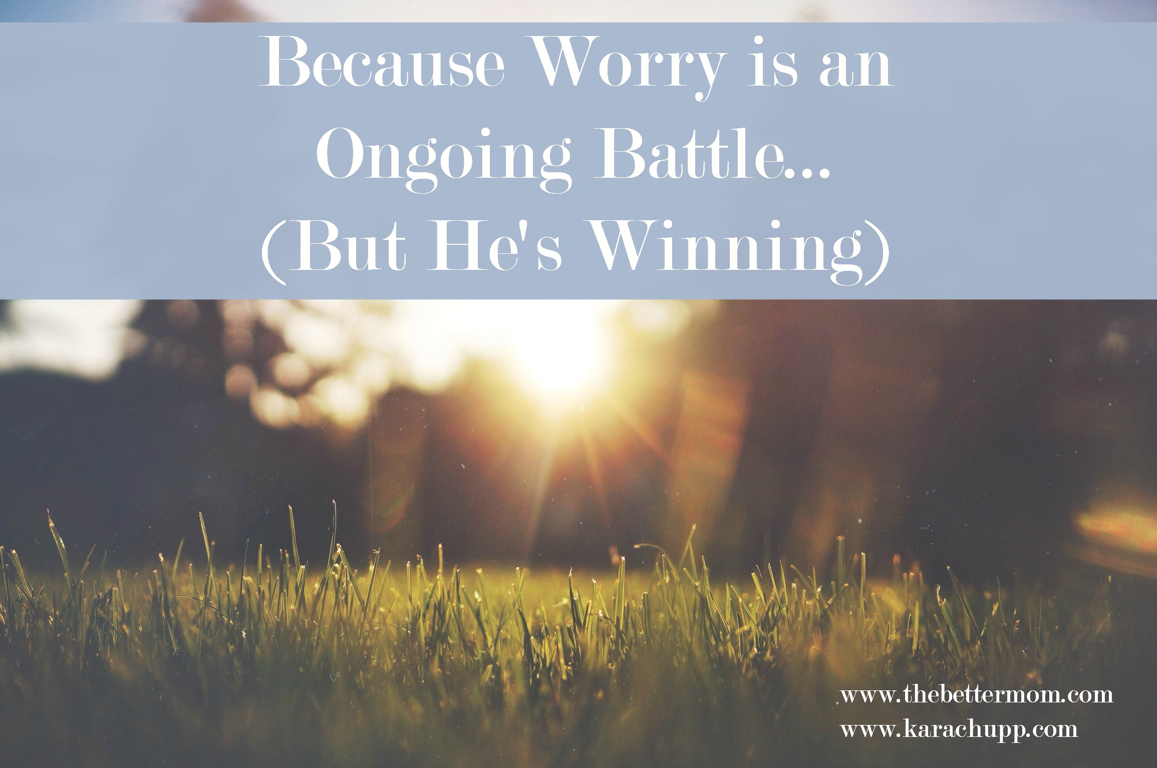 When we start to confront the worry and anxiety in our lives we learn one thing very quickly: this is an ongoing battle. The good news is- God is winning, and here's how he helps us fight in the everyday.