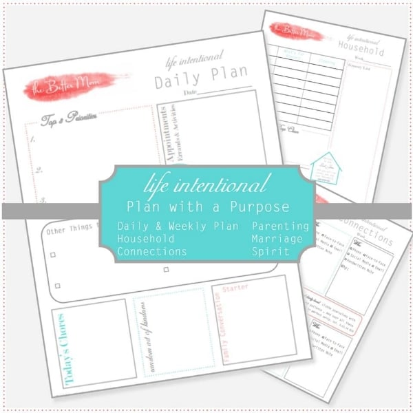 Life Intentional: Plan With a Purpose using these FREE Printables from TheBetterMom.com