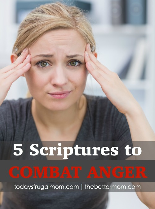 How does a mom combat anger? For all our fight and gumption, nothing is going to be as effective at transforming our hearts as the Word of God. Here are 5 verses to meditate and pray over your heart and circumstance right now.