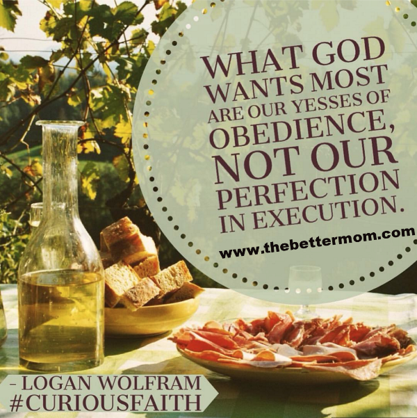 Experiencing the fullness of life that God desires for us has everything to do with our obedience and nothing to do with our striving for perfection. Are you ready to say yes to him today?