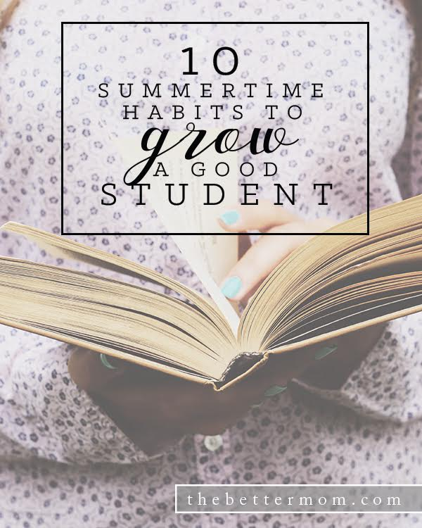 Its summertime! You probably don't have study habits and academics on your radar (because we all need a little break, amen?) but this is actually the perfect time of year to help your child be prepared for fall. Here are ten habits you can cultivate this summer that will help your child shine come September!