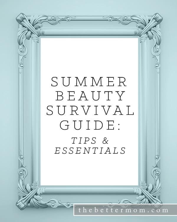 Summertime is here and we are all about helping you, the mamas, to take care of yourselves with the best beauty tips and products that we know of to help you glow and enjoy every day of this season!