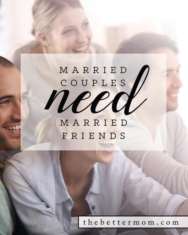 Do you have married friends? Guess what? You need them! Here are the reasons why couple friends help to strengthen your own marriage bond, and how to cultivate those friendships in your life.