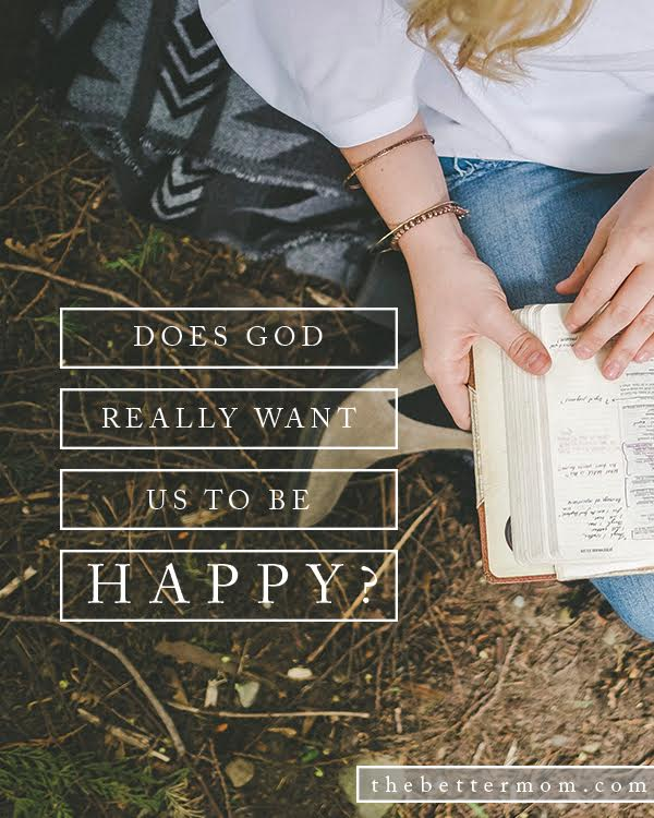 """Maybe you have seen or heard the saying, """"God doesn't call us to be happy, He calls us to be holy."""" Well of course, we are called to be holy, but does that mean we can't be happy too?"""