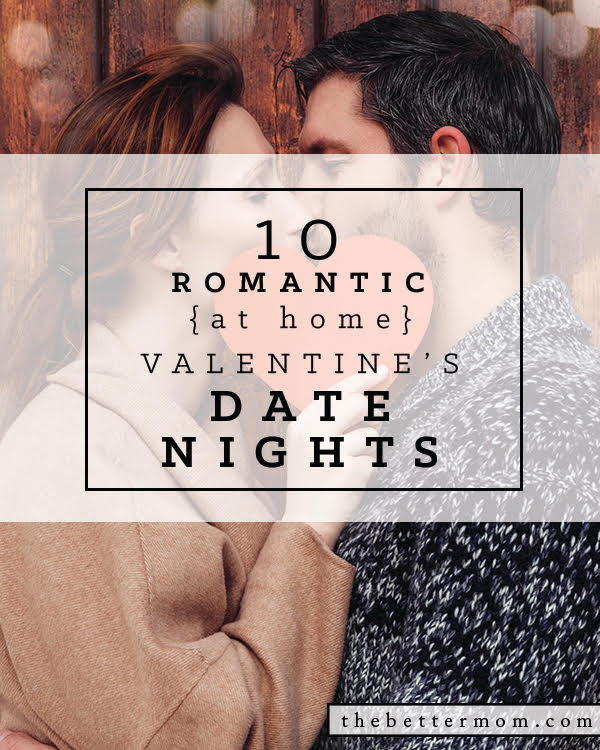 Love is in the air! But sometimes it's hard to take it out the door. If you need to stick close to home, you can still have a date night! These ideas will get you started on creating a special time together no matter where you are.