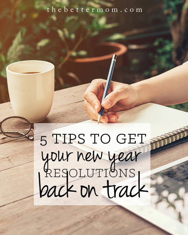 How are those New Year's Resolutions going? Often times after a few weeks in, we feel that we've taken on too much or that we are not up to the tasks required for our vision. Here are five tips to help revive your heart and get you back on track!
