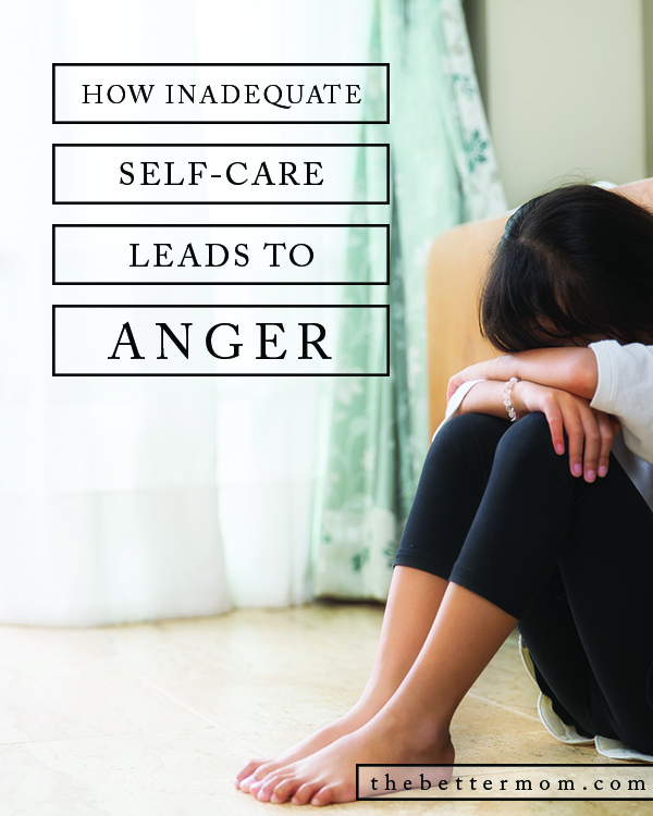 What contributes to Mom anger? Often when we are spent in our own bodies, minds and souls, we lash out. Here's why caring for your own heart actually serves those around you.