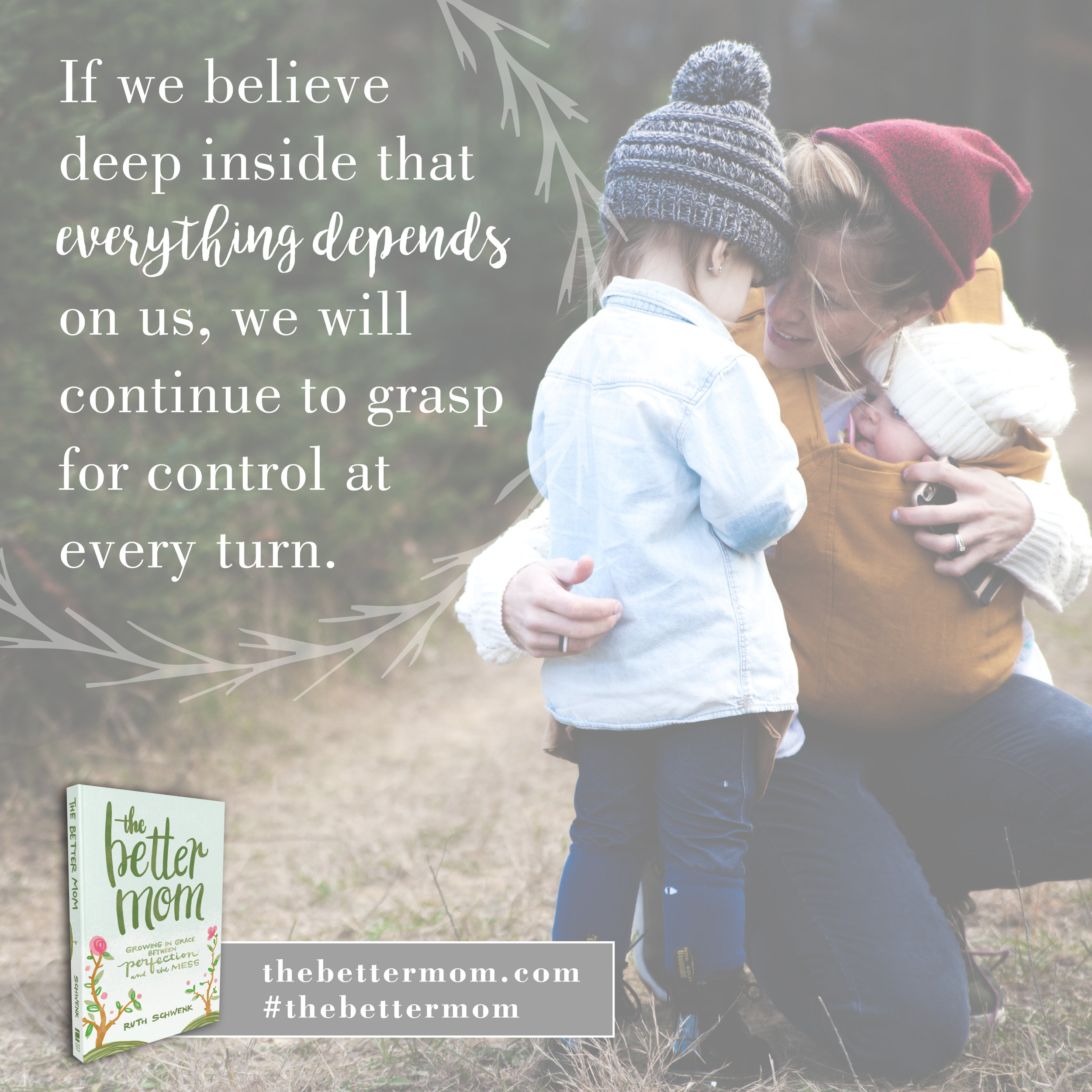 Moms, ever feel like EVERYTHING depends on you? Are you grasping for control at every turn?Good news! Everything  doesn't depend on us. We're not in this alone!God is with us, reigning and ruling over all things.Join me on the journey of growing in grace between perfection and the mess with my brand new book, The Better Mom! Just released!  #thebettermom