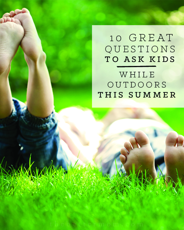 Summer is here and along with it, countless more hours to enjoy our children in the long days and sunshine. As you adventure together, try asking them some of these questions to help open their hearts and begin conversations that will draw them to thank God for all he has made.