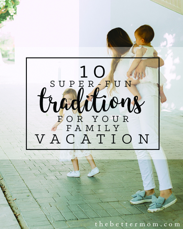 Family vacations are a wonderful time to connect with your family- but is easy to get stuck in the motions and miss the heart. Here are some ideas to give your time together intention and tie your family together this summer!