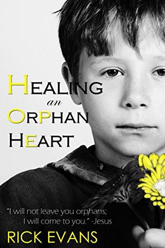 healing an orphan heart.jpg