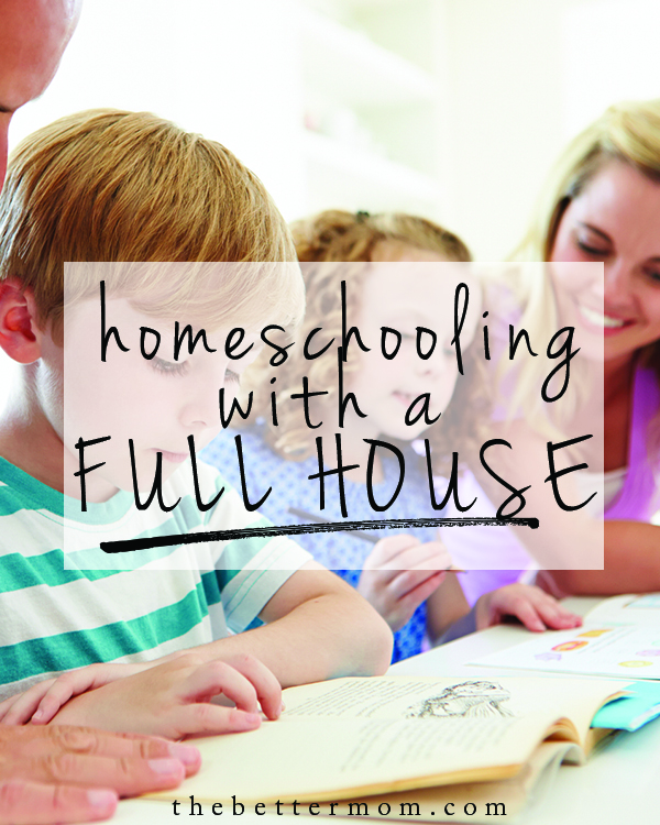 Are you beginning to the new adventure of homeschooling? Do you have more students and more ages under your roof this year than ever before?  You can homeschool with a houseful! Here are some of our best ideas to help you get started and keep going well this year...