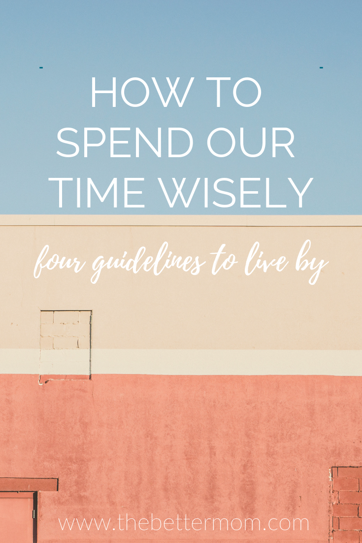 How do you spend your time? No matter who you are or what your gifts are, you have the same 24 hours each day as everyone else! Let's steward those hours and make them really count as moms. Here's how!