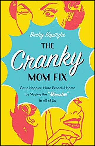 the cranky mom fix.jpg