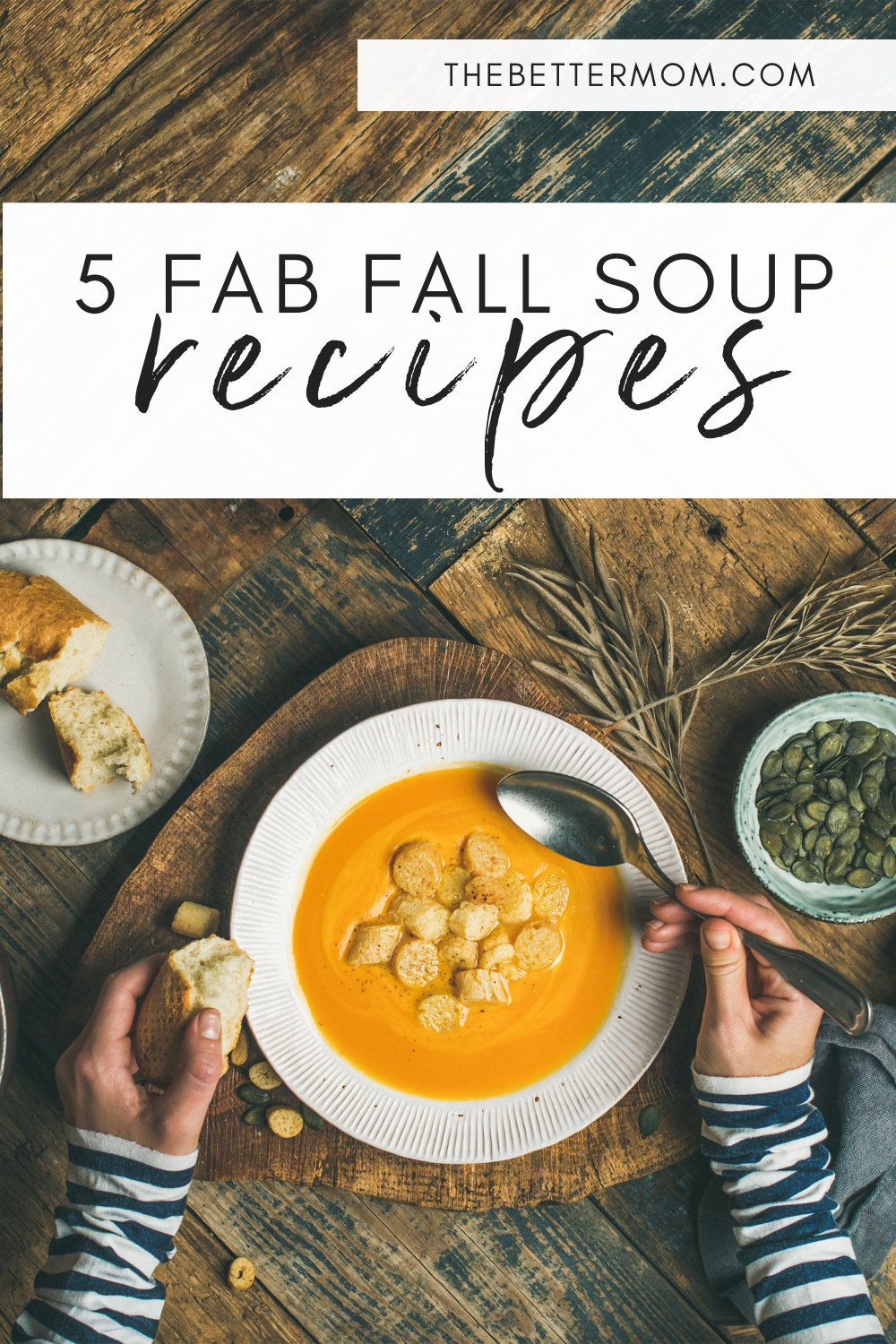 Fall is my very favorite season of the year! Yes, I love the weather and the leaves all aglow, but another thing I love is the fabulous food! There is nothing better than a warm pot of soup simmering on the stove! We are sharing five of our fall favorites to serve up to your family!