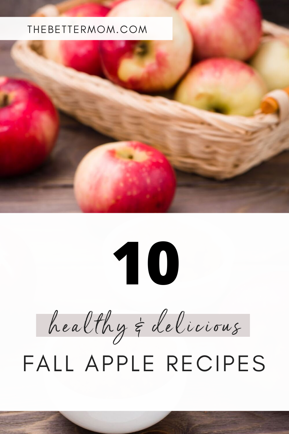 10 Healthy & Delicious Fall Apple Recipes for your family. Gluten-free and easy to make ahead too!