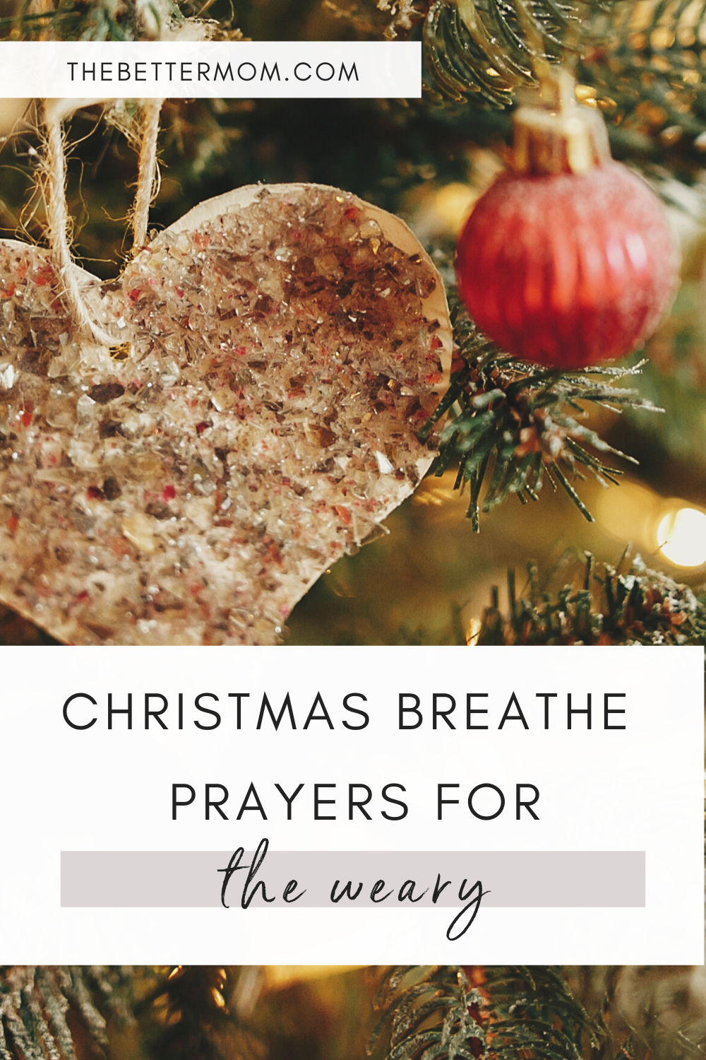 Christmas Breathe Prayers for the Weary