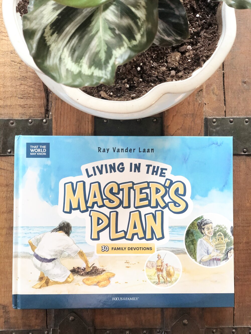 Family Devotions Living in the Master's Plan