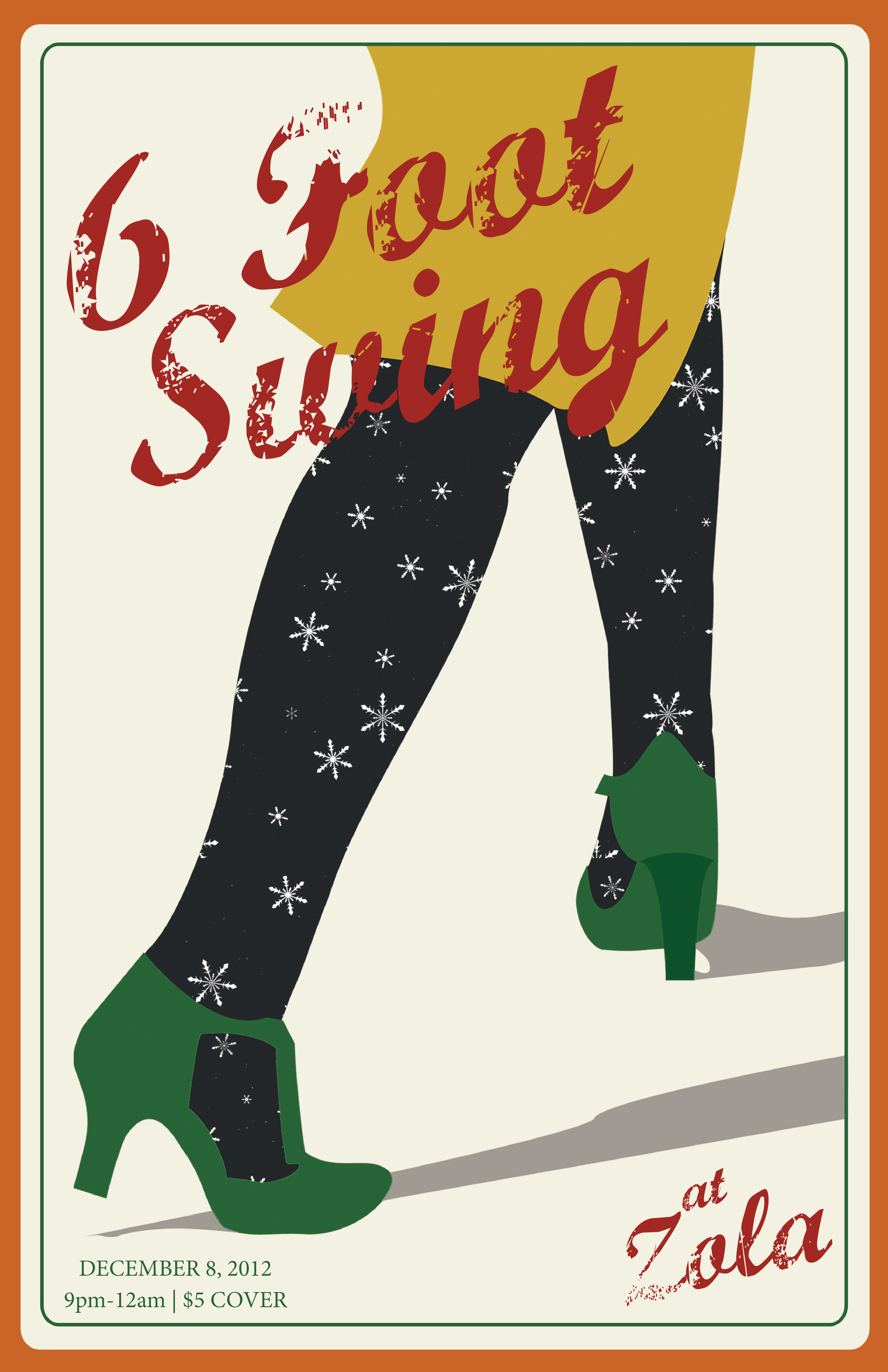 6 Foot Swing gig poster
