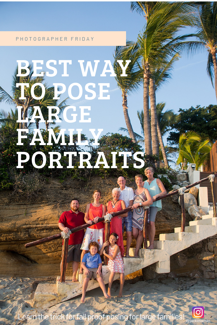 Best way to pose large family portraits.png