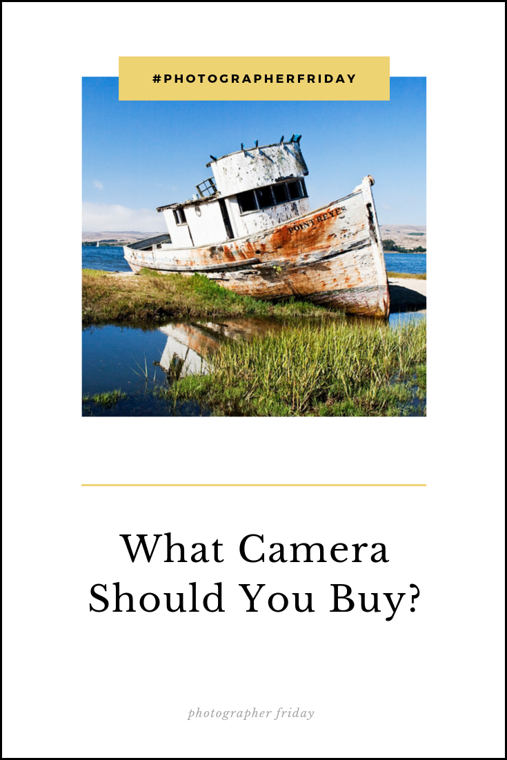 what-camera-to-buy-photographer-friday