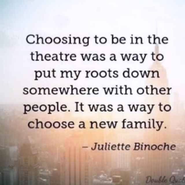 Theatre ...... the family you get to choose xxx ❤️🎭