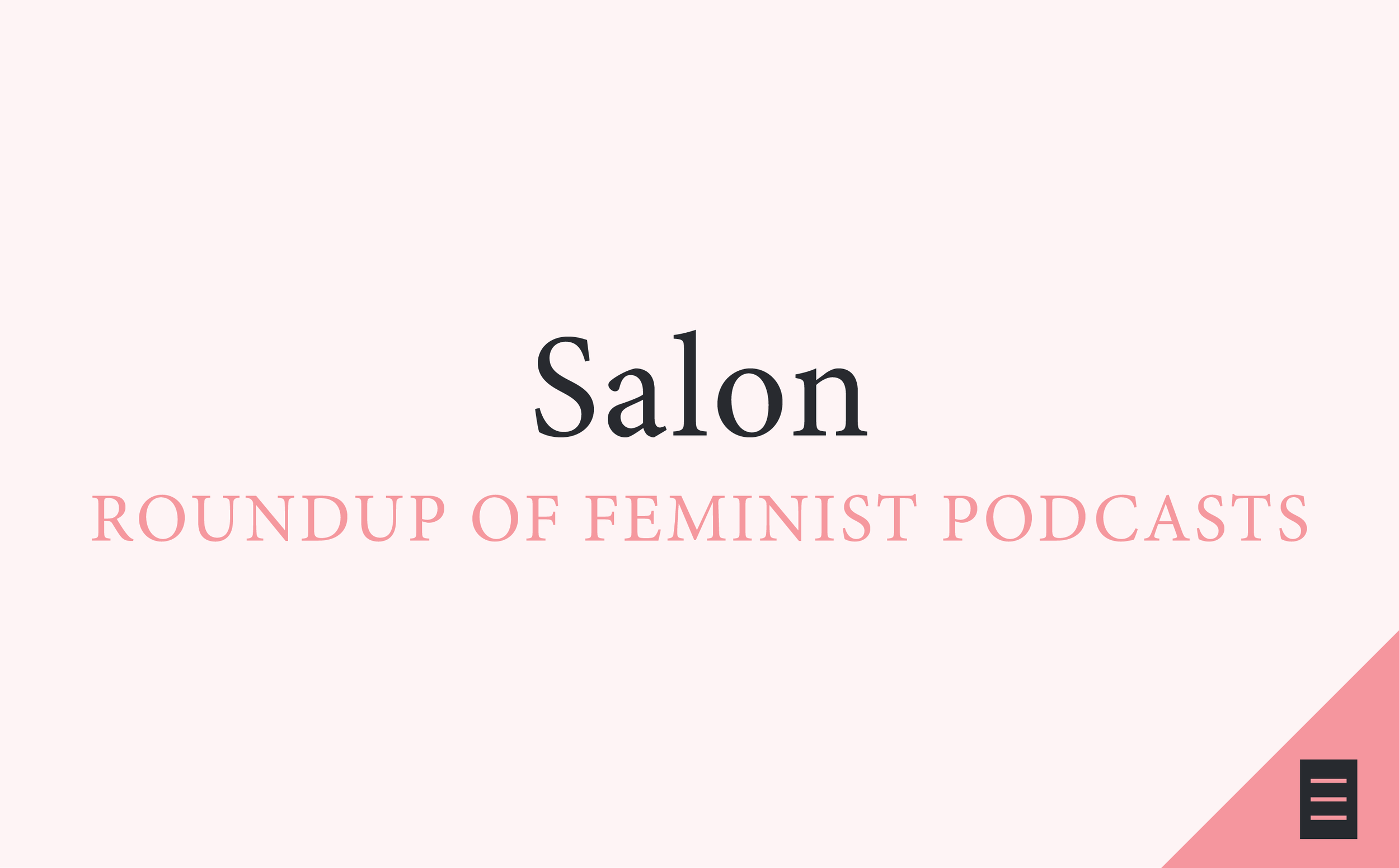 salon, the heart, salon.com, kaitlin prest, feminist podcasts, best of podcasts, best feminist podcasts, sexy podcasts