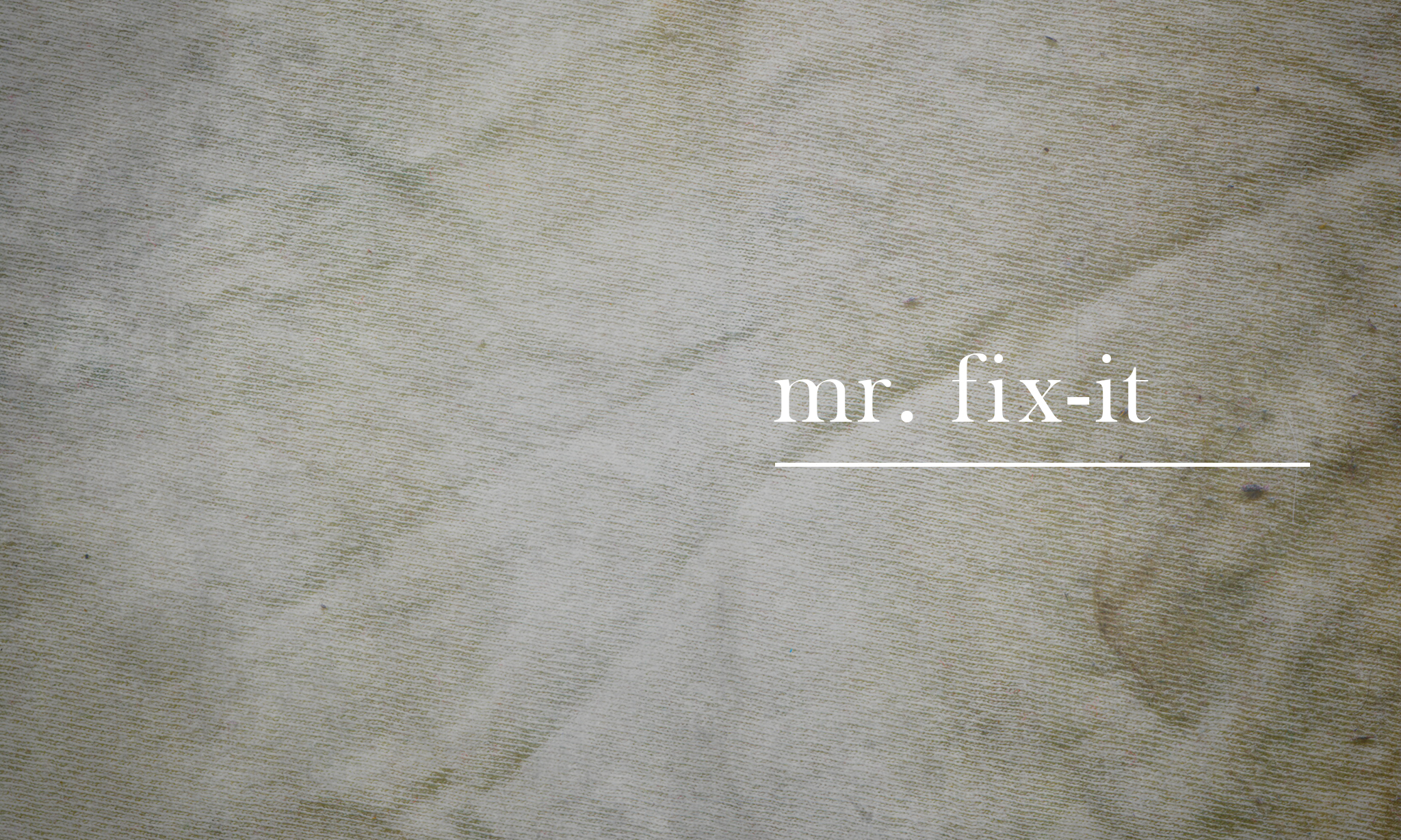 mr fix it, the heart mr fix it