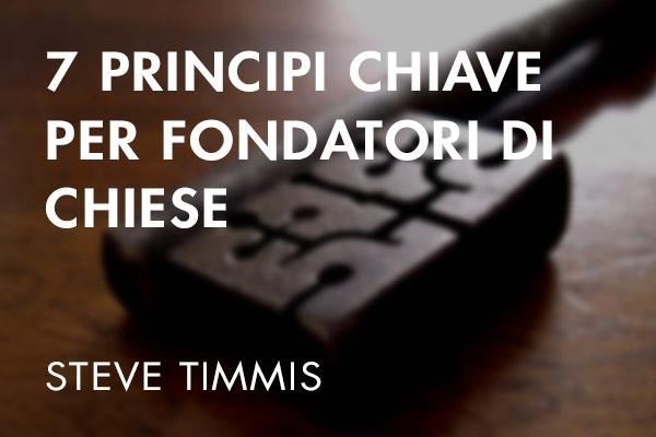 7 Principi Chiave per Fondatori di Chiese